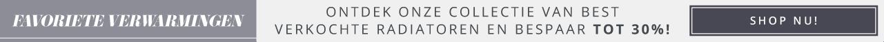 Favoriete Verwarmingen Ontdek onze collectie van best verkochte radiatoren en bespaar tot 30%! Shop nu!