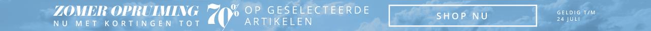 Zomer Opruiming - Nu met kortingen tot 70% korting op geselecteerde artikelen - Geldig t/m 24 juli