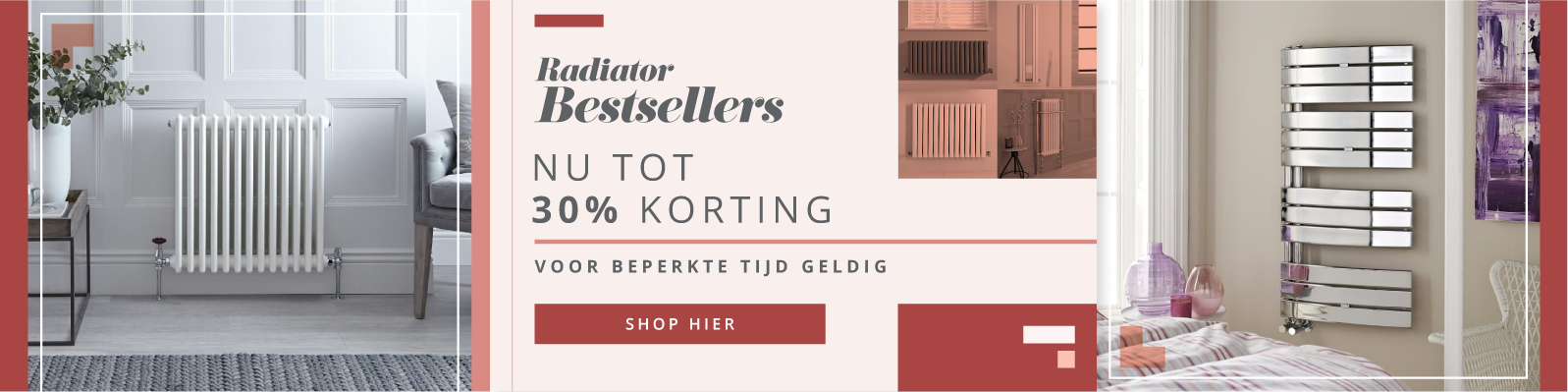 Radiator Bestsellers NU tot 30% korting Shop hier t/m 11.03.19