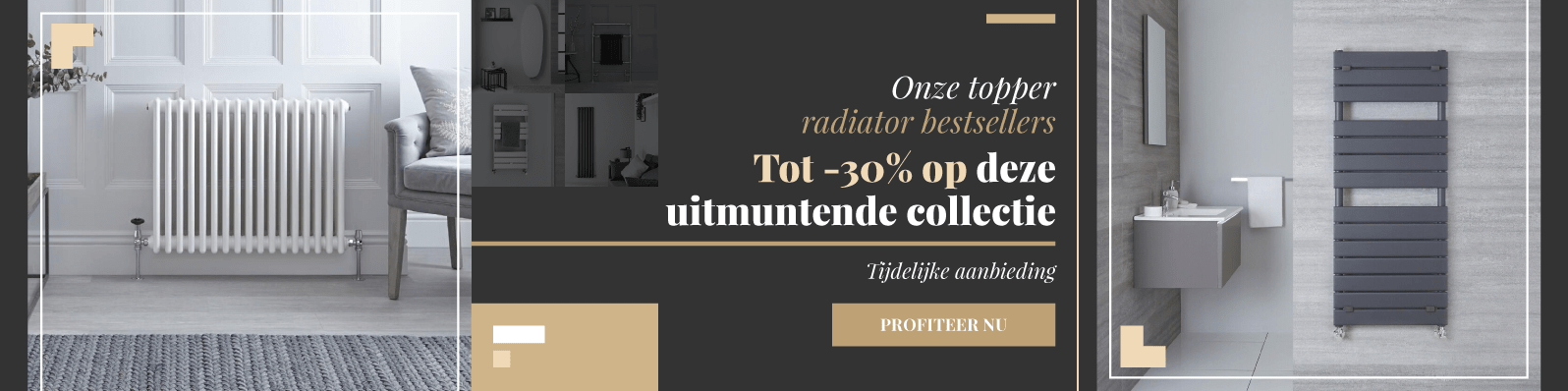 Onze topper radiator bestsellers Tot -30% op deze uitmuntende collectie Tijdelijke aanbieding Profiteer nu